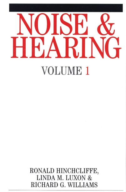 Noise and Hearing by Ron Hinchcliffe
