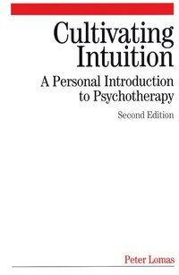Cultivating Intuition: A Personnel Introduction to Psychotherapy