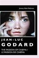 Jean-Luc Godard: The Passion of Cinema /  Le Passion de Cinéma