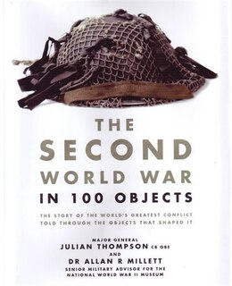 Book 2ND WW IN 100 OBJECTS by Carlton Books