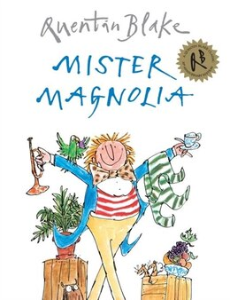 Book Mister Magnolia by Quentin Blake