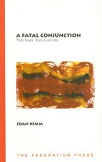Book A Fatal Conjunction: Two laws, two cultures by Joan Kimm