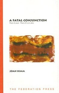 A Fatal Conjunction: Two laws, two cultures