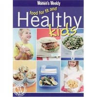 Food For Fit & Healthy Kids