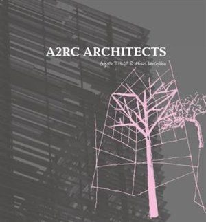 A2rc Architects: The Master Architect Series