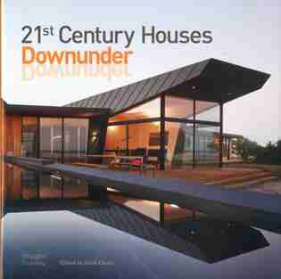 21st Century Houses Downunder by Mark Cleary