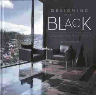 Designing with Black: Architecture & Interiors by Stephen Crafti