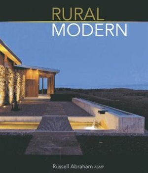 Rural Modern by Russell Abraham