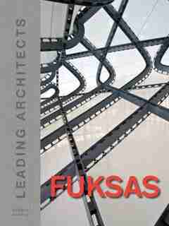 Fuksas: Leading Architects by Massimiliano Fuksas
