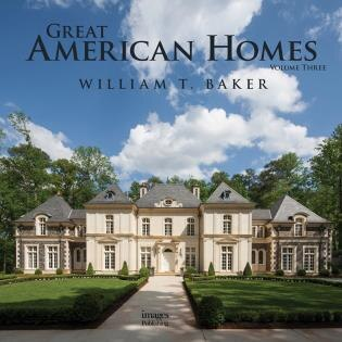 Great American Homes by William T. Baker