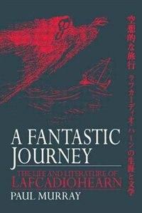 A Fantastic Journey