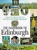 Handbook Of Edinburgh: The Fully Revised Edition Of The Definitive Edinburgh Guide
