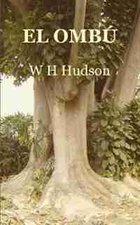 El Ombú by W H Hudson