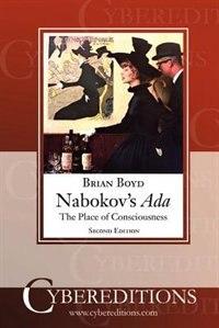 Nabokov's ADA: The Place of Consciousness