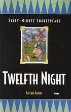 Twelfth Night: Sixty-Minute Shakespeare Series