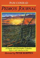 Pedro's Journal: A Voyage with Christopher Columbus, August 3, 1492?February 14, 1493