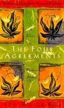 The Four Agreements A Practical Guide To Personal Freedom Book By