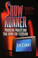 Show Runner by Steve Clements