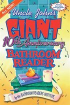 Uncle John's Giant 10th Anniversary Bathroom Reader
