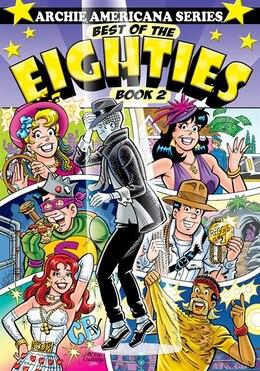 Book Best Of The Eighties / Book #2 by George Gladir