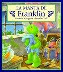 La Manta De Franklin / Franklin's Blanket