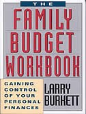 FAMILY BUDGET WORKBOOK: Gaining Control of Your Personal   Finances by Larry Burkett, Larry