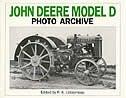 John Deere Model D Photo Archive: The Unstyled Model D, 1923-1938 by P.a. Letourneau