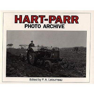 Hart-Parr Photo Archive by P.a. Letourneau