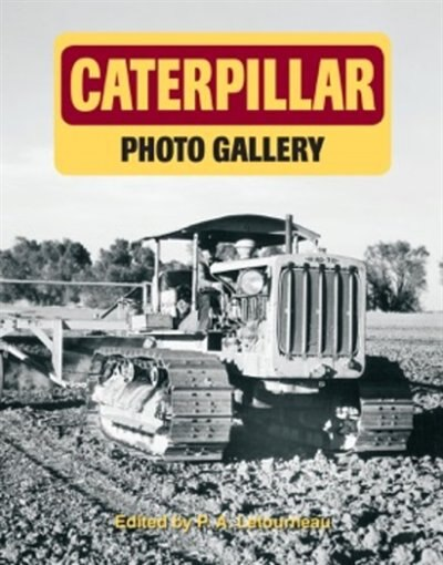 Caterpillar Photo Gallery by P.a. Letourneau