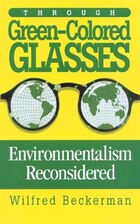 Through Green-Colored Glasses: Enviromentalism Reconsidered