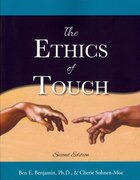 The Ethics Of Touch: The Hands-on Practitioner's Guide To Creating A Professional, Safe And…