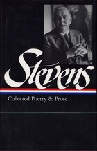 Stevens: Collected Poetry And Prose