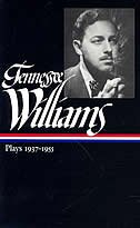 Tennessee Williams: Plays 1937-1955: 1937-1955