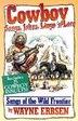 Cowboy Songs Jokes N'lore - Half-size Book by Wayne Erbsen