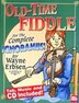 Old-time Fiddle For The Complete Ignoramus Book/cd Set by Wayne Erbsen