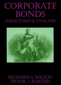 Corporate Bonds: Structure and Analysis