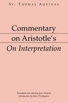 Commentary On Aristotle's On Interpretation