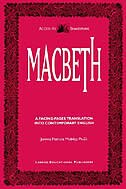 Macbeth - A Facing-Pages Translation Into Contemporary English by William Shakespeare