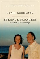 Strange Paradise: Portrait Of A Marriage