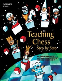 Teaching Chess, Step by Step: Book 2: Exercises