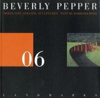 06 Beverly Pepper: Three Stie Specific Sculptures