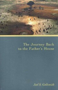 The Journey Back To The Father's House