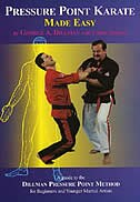 Book Pressure Point Karate Made Easy: A Guide To The Dillman Pressure Point Method For Beginners And… by George A. Dillman