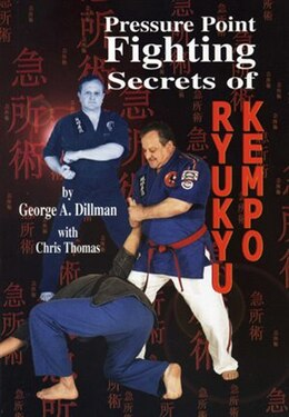 Book Pressure Point Fighting Secrets of Ryukyu Kempo by George Dillman