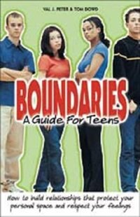 Boundaries:A Guide for Teens