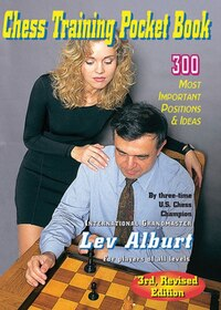 Chess Training Pocket Book Third Edition: 300 Most Important Positions And Ideas