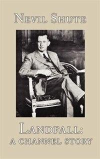 Landfall: A Channel Story