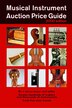 Musical Instrument Auction Price Guide, 2000 Edition by String Hal Leonard Corp.