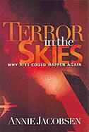 Book Terror in the Skies: Why 9/11 Could Happen Again by Annie Jacobsen