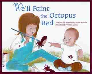 WE'LL PAINT THE OCTOPUS RED(hc) by Stephanie Stuve-bodeen